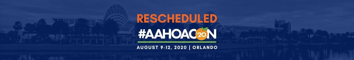 AAHOACON20 Re-scheduled